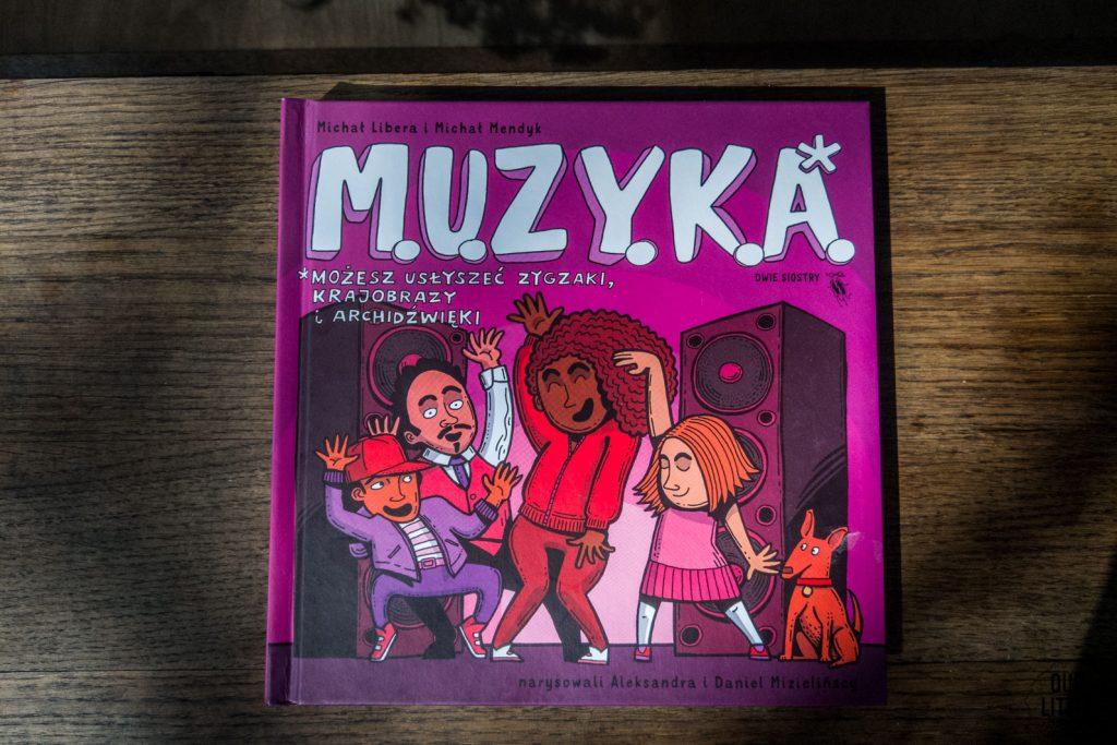 Książki o muzyce dla dzieci, M.U.Z.Y.K.A., Wydawnictwo Dwie Siostry
